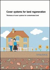 Cover systems for land regeneration - thickness of cover systems for contaminated land <B>(Downloadable version)</B>