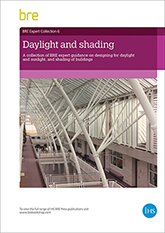 Daylight and shading: A collection of BRE expert guidance on designing for daylight and sunlight, and shading of buildings (AP 304) <b>DOWNLOAD</b>