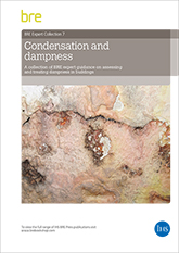Condensation and dampness: A collection of BRE expert guidance on assessing and treating dampness in buildings (AP 309) <b>DOWNLOAD</b>