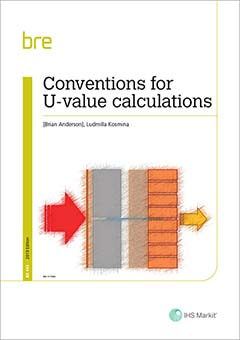 Conventions for U-value calculations (BR443 2e 2019)  <B>Download</B>