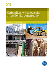 Hydraulically treated soils in residential construction<br>(BR 513) <b>DOWNLOAD</b>