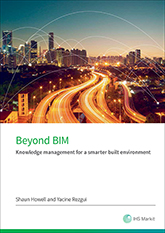 Beyond BIM: Knowledge management for a smarter built environment