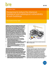Designing to reduce the chemical, biological and radiological vulnerability of new buildings (IP 7/15) DOWNLOAD