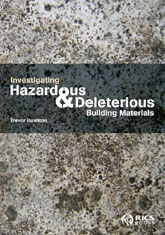 Investigating Hazardous and Deleterious Building Materials