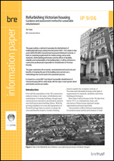 Refurbishing Victorian housing - guidance and assessment method for sustainable refurbishment.  <B>(Downloadable version)</B>