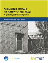 Subsidence damage to domestic buildings: a guide to good technical practice <BR>(FB 13)  <B>DOWNLOAD</B>