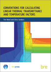 WITHDRAWN - Conventions for calculating linear thermal transmittance and temperature factors (BR 497)