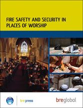 Fire safety and security in places of worship<br>(BR 499) <b>DOWNLOAD</b>
