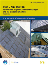 BRE Building Elements: Roofs and roofing: Performance, diagnosis, maintenance, repair and the avoidance of defects - Third Edition<br>(BR 504)