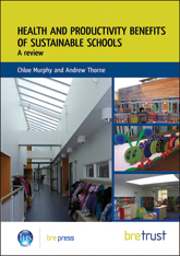 Health and productivity benefits of sustainable schools<br><b>Downloadable version</b>