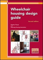 Wheelchair housing design guide (2nd edition) <B> (EP 70) DOWNLOADABLE VERISION</B>