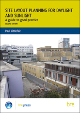 Site layout planning for daylight and sunlight: a guide to good practice <BR>(BR209) <b>DOWNLOAD</B>