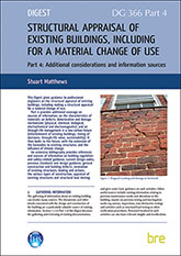 Structural appraisal of existing buildings, including for a material change of use: Part 4 Additional considerations and information sources - Downloadable version