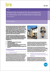 Watermist systems for fire protection in domestic and residential buildings: An introduction (DG 534)