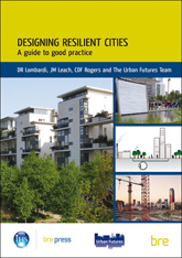 Designing resilient cities: a guide to good practice <BR>(EP 103) <b>DOWNLOAD</b>