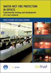 Water mist fire protection in offices: Experimental testing and development of a test protocol