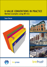 U-value conventions in practice: Worked examples using BR 443