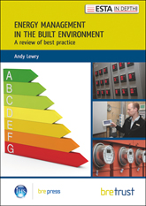 Energy management in the built environment: A review of best practice