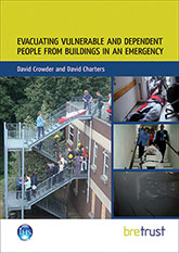 Evacuating vulnerable and dependent people from buildings in an emergency<BR>(FB 52) <B>DOWNLOAD</B>