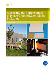 Assessing the performance of Phase Change Materials in buildings<br>(FB 84) <b>DOWNLOAD</b>