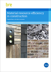 Material resource efficiency in construction: Supporting a circular economy <br>(FB 85) <b>DOWNLOAD</b>