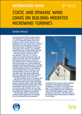 Static and dynamic wind loads on building-mounted microwind turbines <b> Downloadable Version </b>