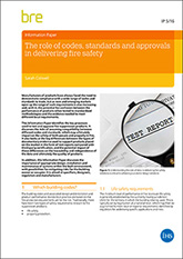 The role of codes, standards and approvals in delivering fire safety <br>(IP 5/16) <b>DOWNLOAD</b>