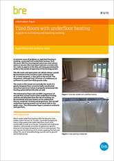 Tiled floors with underfloor heating: A guide to minimising and repairing cracking (IP 6/15)