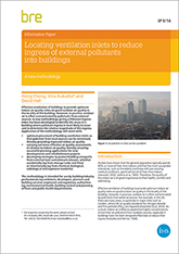 Locating ventilation inlets to reduce ingress of external pollutants into buildings: A new methodology (IP 9/14)