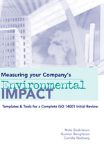 Measuring Your Company's Environmental Impact: Templates and Tools for a Complete ISO 14001 Initial Review