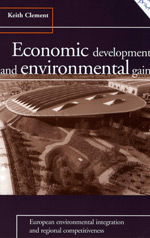 Economic Development and Environmental Gain: European Environmental Integration and Regional Competitiveness