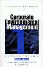 Corporate Environmental Management 1: Systems and Strategies (Second edition)