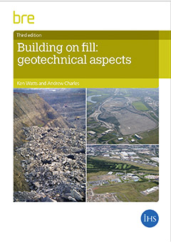 Building on fill: geotechnical aspects 3rd edition 2015 (FB 75)