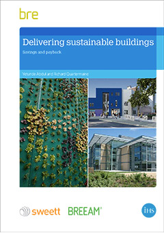 Delivering sustainable buildings: Savings and payback (FB 63)