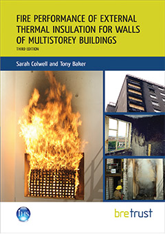 Fire performance of external thermal insulation for walls of multistorey buildings: Third edition <br>(BR 135) <b>DOWNLOAD</b>