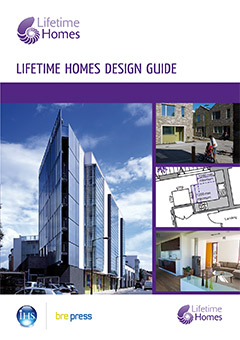 Lifetime Homes Design Guide (EP 100) <b> DOWNLOAD </b>