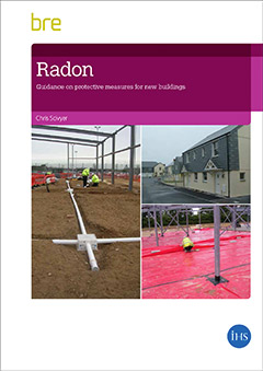 Radon: Guidance on protective measures for new buildings (BR 211- 2015 edition) DOWNLOAD