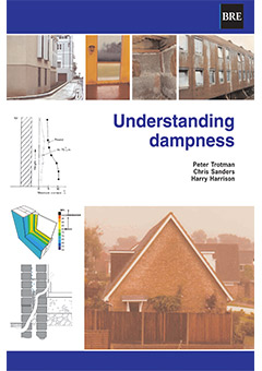 Understanding dampness - effects, causes, diagnosis and remedies <br>(BR 466) <b>DOWNLOAD</B>